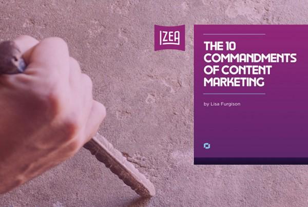 The 10 Commandments of Content Marketing