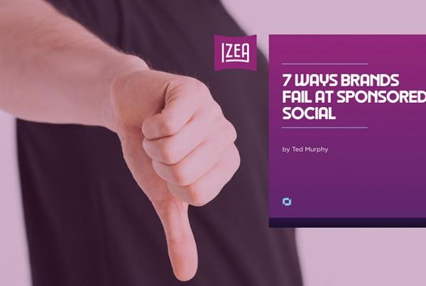 7 Ways Brands Fail at Sponsored Social