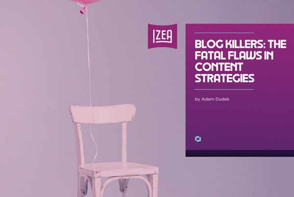Blog Killers - The Fatal Flaws in Content Strategies
